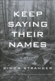 Cover for Keep saying their names