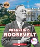 Cover for Franklin D. Roosevelt: American hero