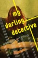 Cover for My darling detective