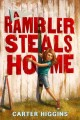 Cover for A rambler steals home