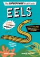 Cover for Eels: the superpower field guide