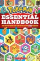 Cover for Pokémon essential handbook: the need-to-know stats and facts on over 640 P...