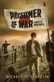 Cover for Prisoner of war / A Novel of World War II