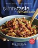 Cover for Skinnytaste fast and slow: knockout quick-fix and slow cooker recipes