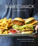 Cover for Shake Shack: recipes & stories