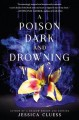 Cover for A poison dark and drowning