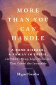 Cover for More Than You Can Handle: A Rare Disease, a Family in Crisis, and the Cutti...