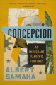 Cover for Concepcion: an immigrant family's fortunes