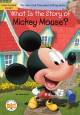 Cover for What Is the Story of Mickey Mouse?
