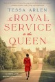 Cover for In royal service to the Queen: a novel of the Queen's governess