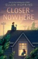 Cover for Closer to nowhere
