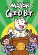 Cover for Mayor Good Boy