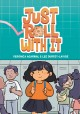 Cover for Just Roll With It