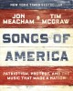 Cover for Songs of America: patriotism, protest, and the music that made a nation