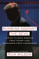 Cover for Running Against the Devil: A Plot to Save America from Trump--and Democrats...