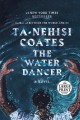 Cover for The water dancer: a novel [Large Print]