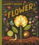 Cover for What's Inside a Flower?: And Other Questions About Science & Nature