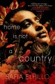 Cover for Home Is Not a Country