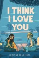 Cover for I think I love you