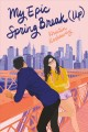 Cover for My Epic Spring Break Up