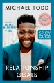 Cover for Relationship goals: how to win at dating, marriage, and sex: study guide