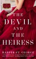 Cover for The devil and the heiress
