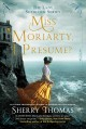 Cover for Miss Moriarty, I presume?