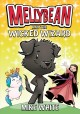 Cover for Mellybean and the wicked wizard