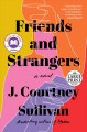 Cover for Friends and strangers [Large Print]