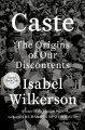 Cover for Caste: the origins of our discontents