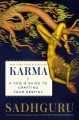 Cover for Karma: a yogi's guide to crafting your own destiny
