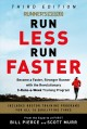 Cover for Runner's World Run Less, Run Faster: Become a Faster, Stronger Runner With ...