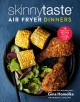 Cover for Skinnytaste air fryer dinners: 75 healthy recipes for easy weeknight meals