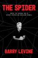 Cover for The spider: inside the criminal web of Jeffrey Epstein and Ghislaine Maxwel...