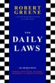 Cover for The daily laws: 366 meditations on power, seduction, mastery, strategy, and...