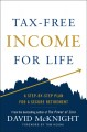 Cover for Tax-free income for life: a step-by-step plan for a secure retirement