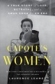 Cover for Capote's women: a true story of love, betrayal, and a swan song for an era