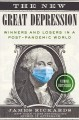 Cover for The New Great Depression: Winners and Losers in a Post-pandemic World