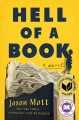 Cover for Hell of a book: or the altogether factual, Wholly Bona Fide story of a big ...