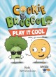 Cover for Cookie & Broccoli play it cool / Play It Cool