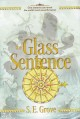 Cover for The glass sentence