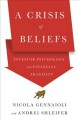 Cover for A crisis of beliefs: investor psychology and financial fragility