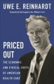 Cover for Priced out: the economic and ethical costs of American health care