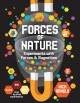 Cover for Forces of nature: experiments with forces & magnetism