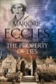 Cover for The Property of Lies: A 1930s Historical Mystery