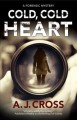 Cover for Cold, Cold Heart: A Forensic Mystery