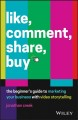 Cover for Like, comment, share, buy:  the beginner's guide to marketing your business...