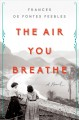 Cover for The air you breathe