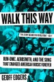 Cover for Walk this way: Run-DMC, Aerosmith, and the song that changed American music...