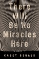 Cover for There will be no miracles here
